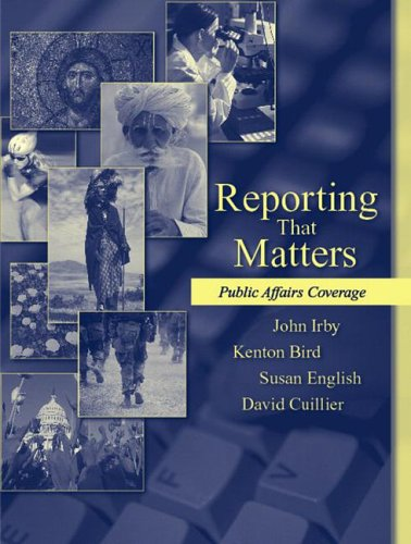 9780205434626: Reporting That Matters: Public Affairs Coverage