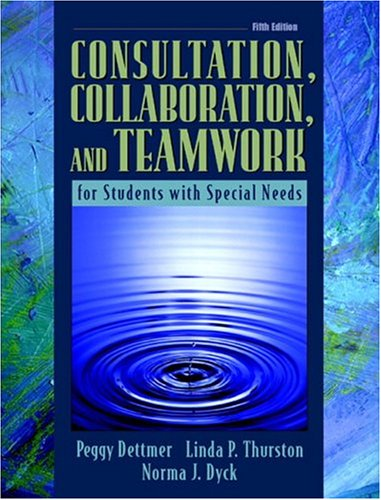 9780205435234: Consultation, Collaboration, and Teamwork for Students with Special Needs (5th Edition)