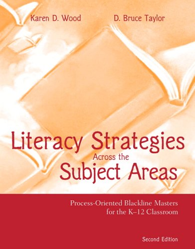 Literacy Strategies Across the Subject Areas (2nd: Wood, Karen D.;
