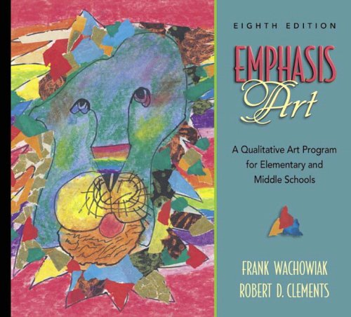 9780205439621: Emphasis Art: A Qualitative Art Program for Elementary and Middle Schools (8th Edition)