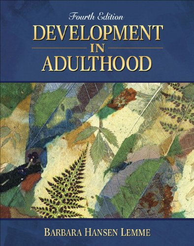 Development in Adulthood (4th Edition): Lemme, Barbara Hansen