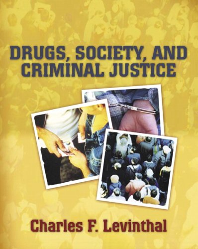 9780205439706: Drugs, Society, and Criminal Justice