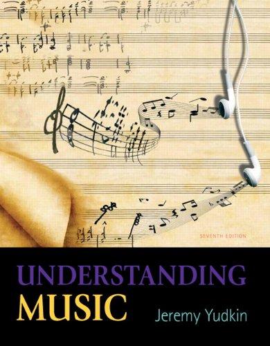 9780205441013: Understanding Music (7th Edition)