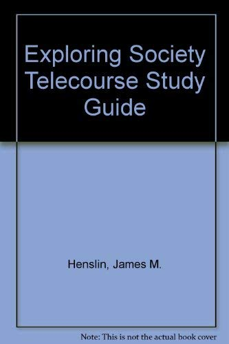 9780205441891: Exploring Society Telecourse Study Guide