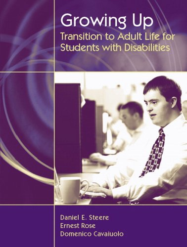 Growing Up: Transition to Adult Life for: Daniel E. Steere;