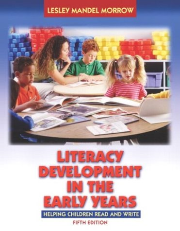 9780205442195: Literacy Development in the Early Years: Helping Children Read and Write (with Activity Booklet) (5th Edition)