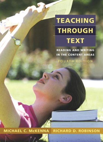 9780205443284: Teaching Through Text: Reading and Writing in the Content Areas (4th Edition)