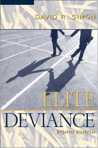 9780205443987: Elite Deviance (8th Edition)