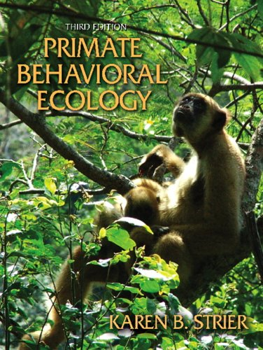 9780205444328: Primate Behavioral Ecology (3rd Edition)