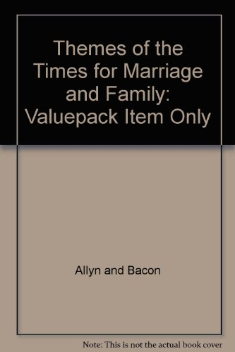 Themes of the Times for Marriage and: Allyn and Bacon