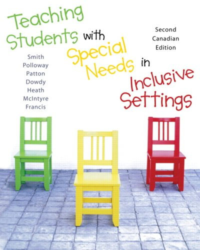 Teaching Students With Special Needs In Inclusive Settings, Second Canadian E.