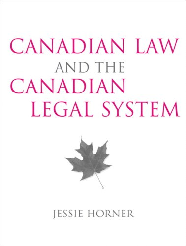9780205445561: Canadian Law and the Canadian Legal System