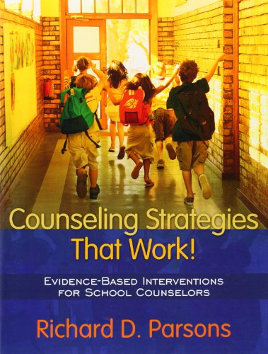 9780205445585: Counseling Strategies that Work! Evidence-based Interventions for School Counselors (Interventions That Work)