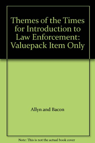 9780205446018: Themes of the Times for Introduction to Law Enforcement: Valuepack Item Only