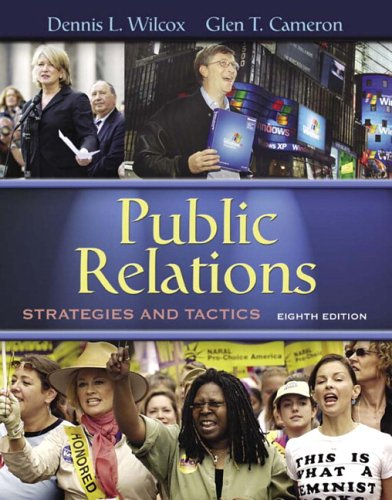 Public Relations: Strategies and Tactics (8th Edition): Dennis L. Wilcox,