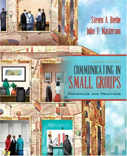 9780205449569: Communicating in Small Groups: Principles and Practices (8th Edition)