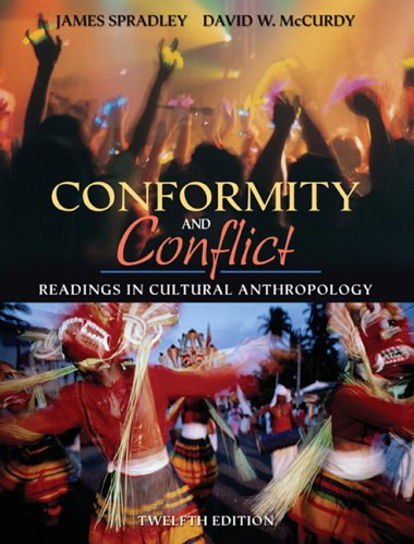 9780205449705: Conformity and Conflict: Readings in Cultural Anthropology (12th Edition) (MyAnthroKit Series)
