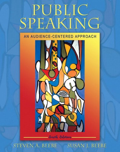 9780205449835: Public Speaking: An Audience-Centered Approach (6th Edition)