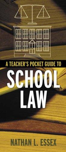 9780205452156: A Teacher's Pocket Guide to School Law