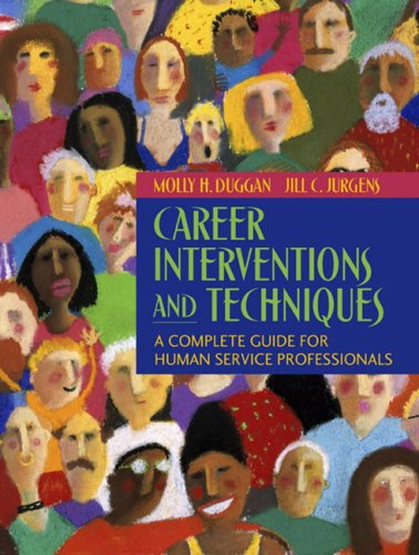 9780205452385: Career Interventions and Techniques: A Complete Guide for Human Service Professionals