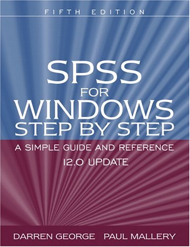 9780205452453: SPSS for Windows Step by Step: A Simple Guide and Reference 12.0 update (5th Edition)