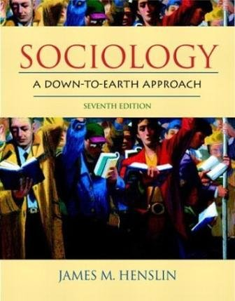 9780205453061: Sociology: A Down to Earth Approach