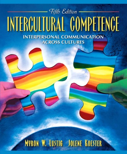 Intercultural Competence: Interpersonal Communication Across Cultures (5th: Lustig, Myron W.;