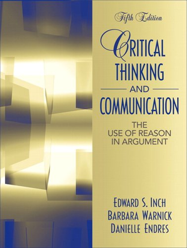 9780205453542: Critical Thinking and Communication: The Use of Reason in Argument (5th Edition)