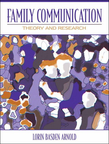 9780205453641: Family Communication: Theory and Research