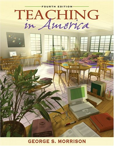 9780205453740: Teaching in America (4th Edition)