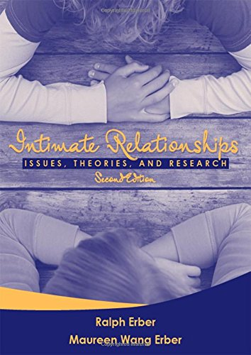 9780205454464: Intimate Relationships: Issues, Theories, and Research, Second Edition (21st Century Business Management)
