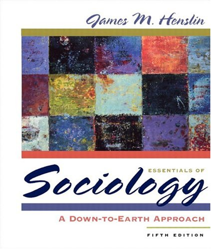 9780205454686: Essentials of Sociology: A Down-to-Earth Approach (with Study Card for Introduction to Sociology) (5th Edition)