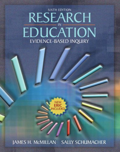 Research in Education : Evidence-Based Inquiry: James H. McMillan;
