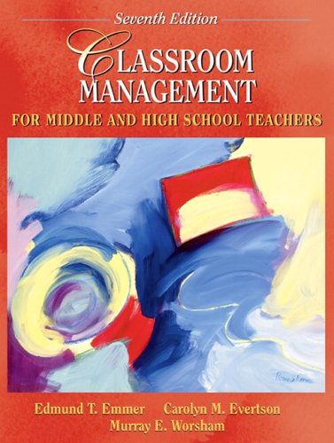 9780205455348: Classroom Management for Middle and High School Teachers (7th Edition)