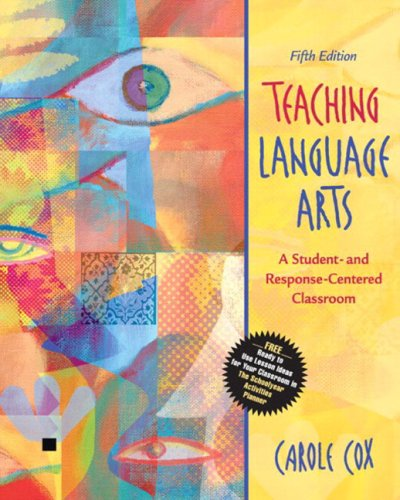 9780205455829: Teaching Language Arts: A Student- and Response-Centered Classroom (with Student Activities Planner) (5th Edition)