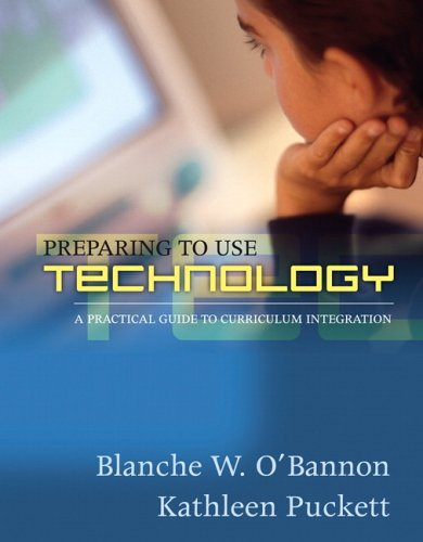 9780205456178: Preparing To Use Technology: A Practical Guide to Curriculum Integration