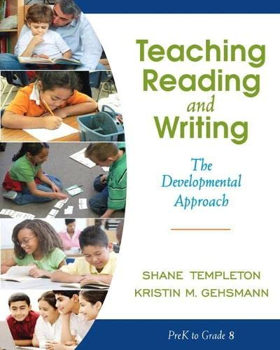 Teaching Reading and Writing: The Developmental Approach: Templeton, ShaneGehsmann, Kristin