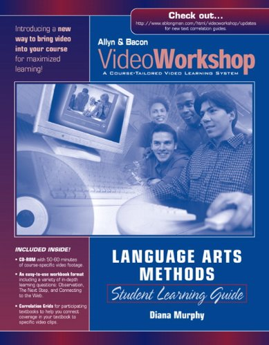 VideoWorkshop for Language Arts Methods: Student Learning Guide w/ CD-ROM (0205457169) by Murphy, Diana