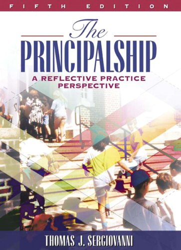 9780205457236: The Principalship: A Reflective Practice Perspective (5th Edition)