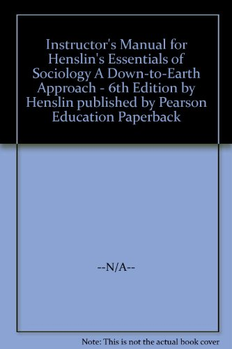 9780205457397: Instructor's Manual for Henslin's Essentials of Sociology A Down-to-Earth Approach - 6th Edition