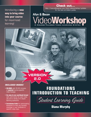 9780205458356: VideoWorkshop for Foundations/Introduction to Teaching: Student Learning Guide with CD-ROM (2nd Edition)