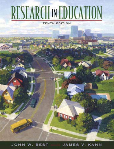 Research in Education (10th Edition): Best, John W.;