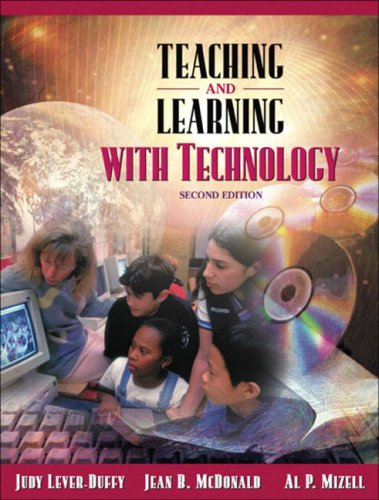 Teaching and Learning with Technology (with Skill: Judy Lever-Duffy, Jean