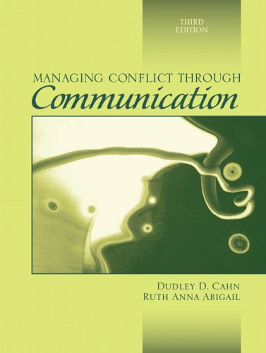 9780205458806: Managing Conflict through Communication (3rd Edition)