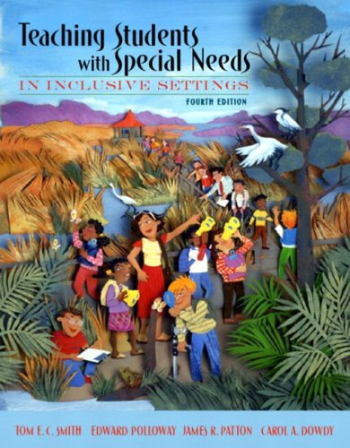 9780205459117: Teaching Students with Special Needs in Inclusive Settings, MyLabSchool Edition (4th Edition)