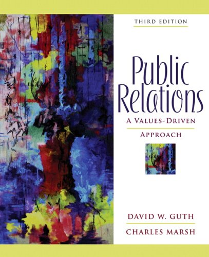 9780205459537: Public Relations: A Values-Driven Approach (3rd Edition)