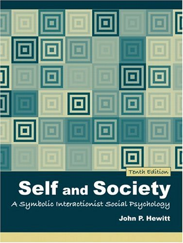 9780205459612: Self and Society: A Symbolic Interactionist Social Psychology (10th Edition)