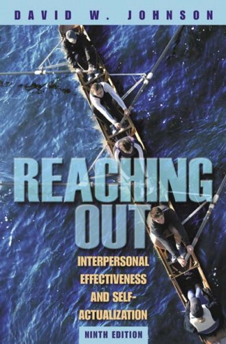 9780205460885: Reaching Out: Interpersonal Effectiveness and Self-Actualization (9th Edition)