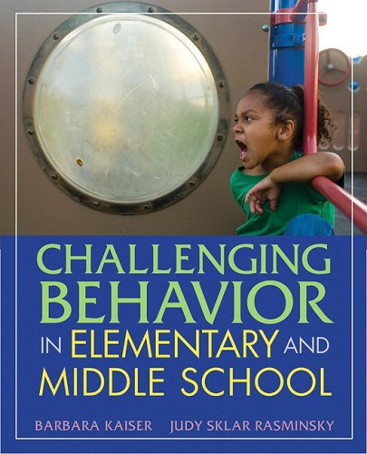9780205460991: Challenging Behavior in Elementary and Middle School