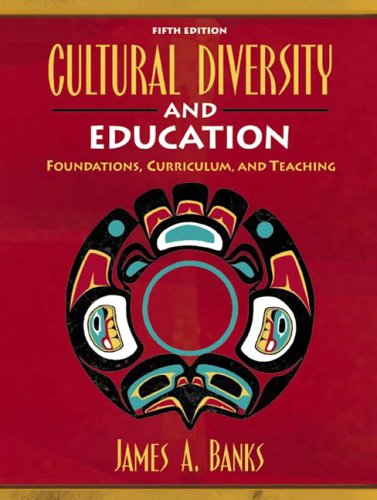 9780205461035: Cultural Diversity and Education: Foundations, Curriculum, and Teaching (5th Edition)